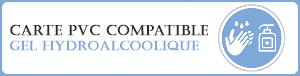 Impression de carte pvc compatible avec la majorité des gels hydroalcooliques commercialisé actuellement.